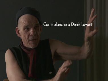 Théâtre La Boutonnière, Carte Blanche à Denis Lavant