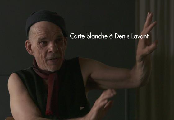 Carte Blanche à Denis Lavant
